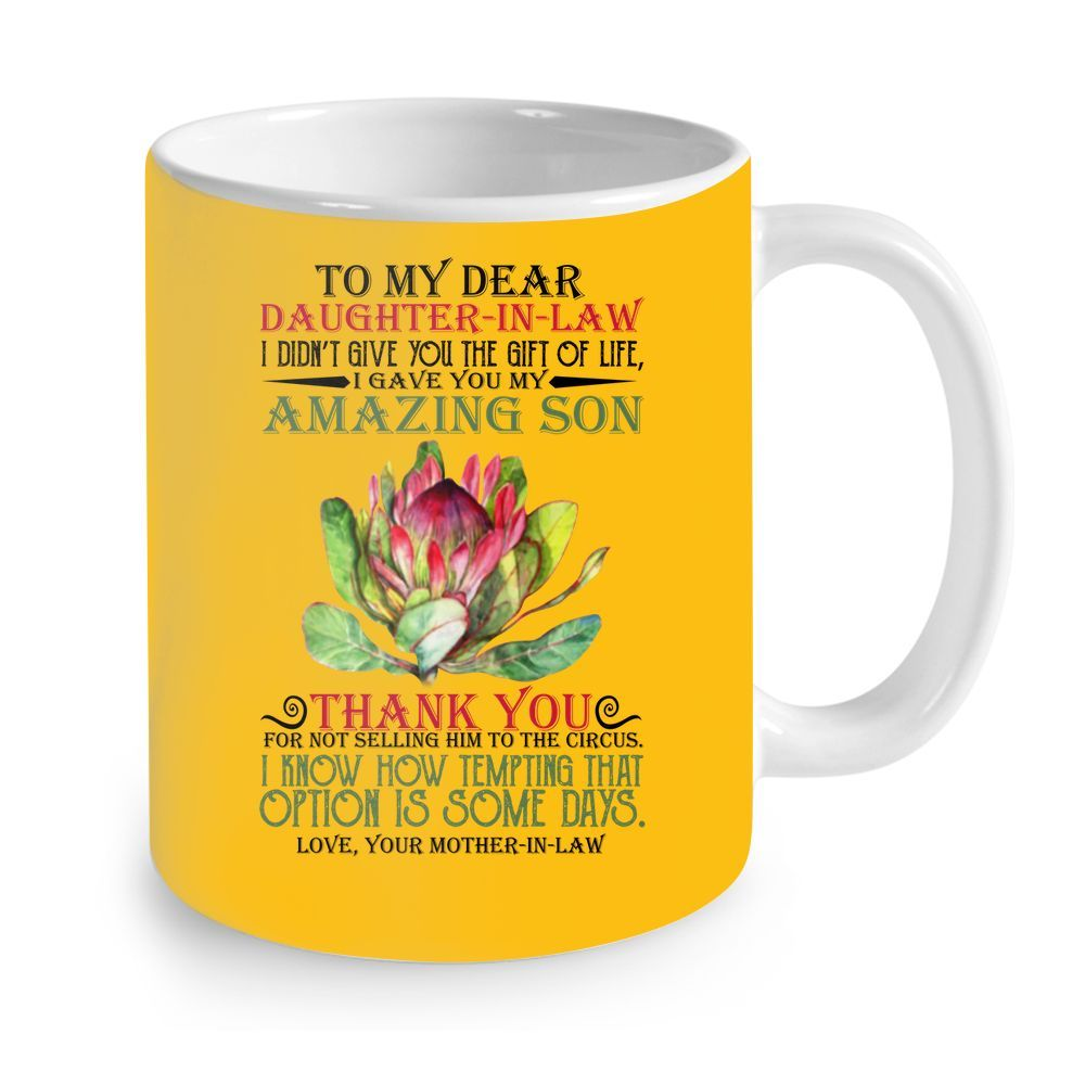 Flower to my dear daughter in law i didn't give you the gift of life mug 1