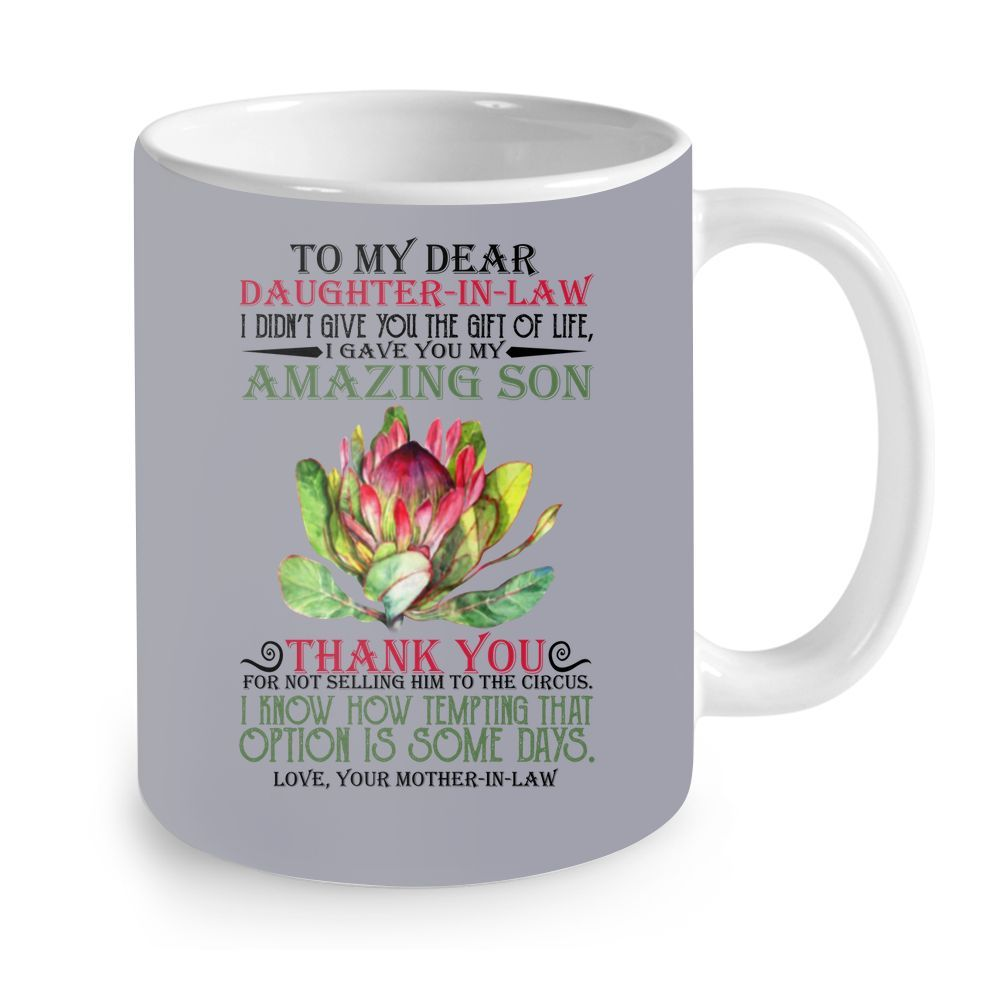 Flower to my dear daughter in law i didn't give you the gift of life mug 2
