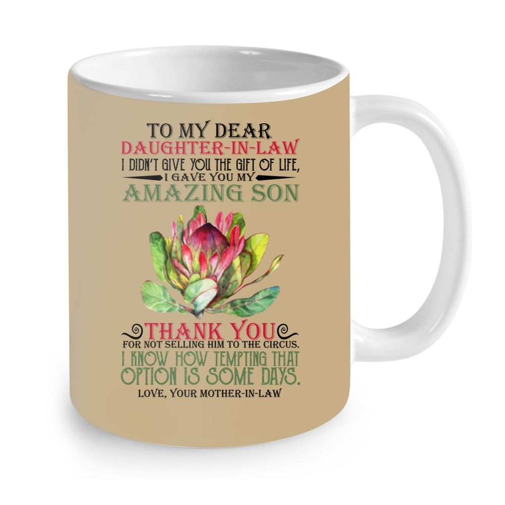 Flower to my dear daughter in law i didn't give you the gift of life mug 3