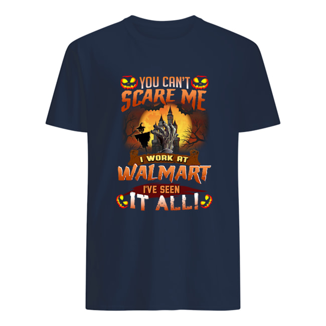 Halloween you can't scare me i work at Walmart we've seen it all mens shirt