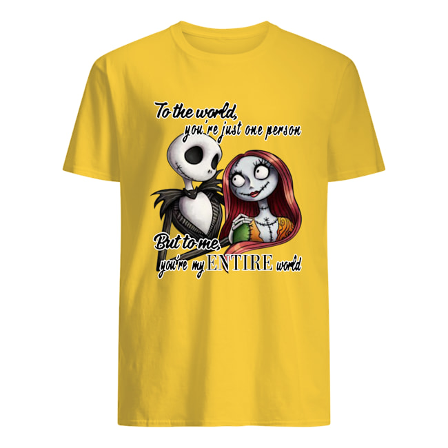 Jack Skellington and Sally to the world you're just one person mens shirt