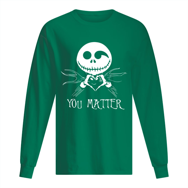 Jack Skellington you matter long sleeved