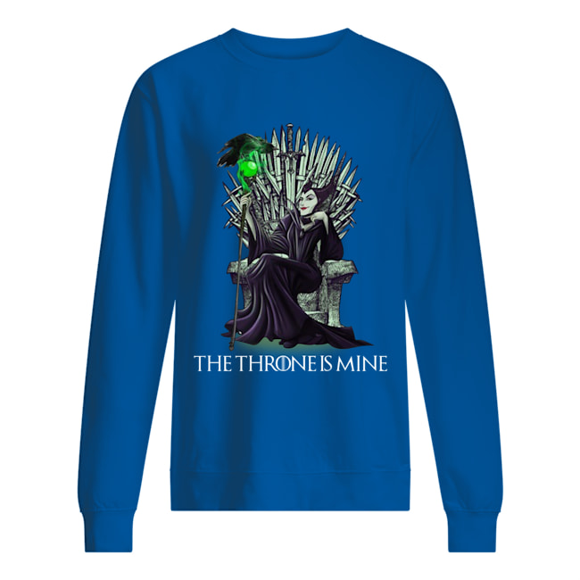 Maleficent the throne is mine sweatshirt
