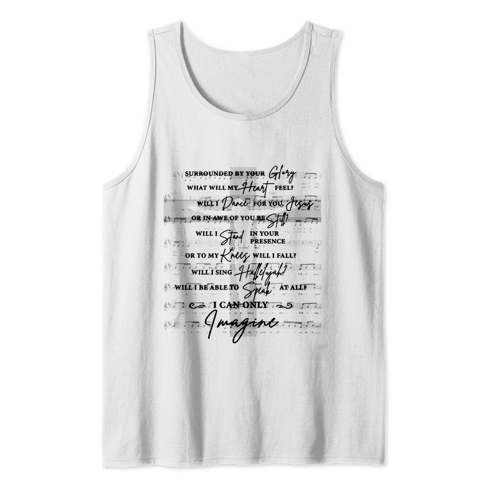 Surrounded by your glory what will my heart feel tank top