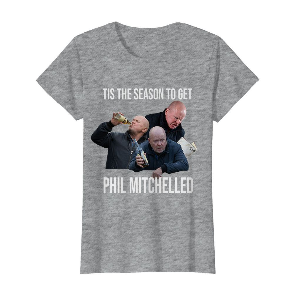 Tis the season to get phil mitchelled womens shirt