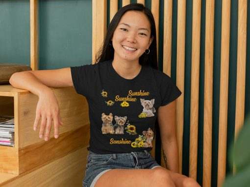 Amazing Yorkshire Terrier you are my sunshine my only sunshine shirt
