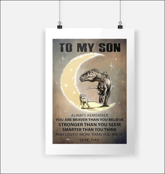 [TREND] Dinosaur to my son always remember you are braver than you believe poster