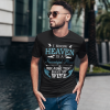 I know heaven is a beautiful place because they have my wife shirt