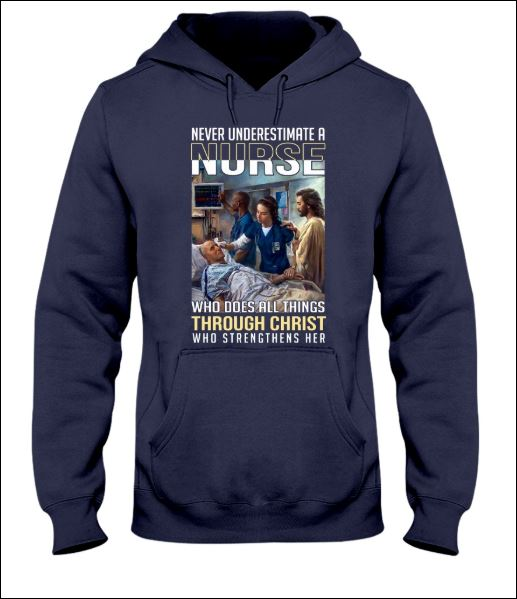[TREND] Never underestimate a nurse who does all things through christ who strengthens her shirt