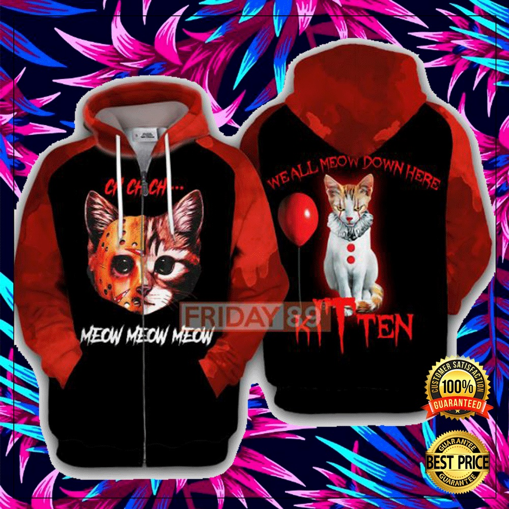 Ch Ch Ch Meow Meow Meow We All Meow Down Here 3D All Over Printed Hoodie 4