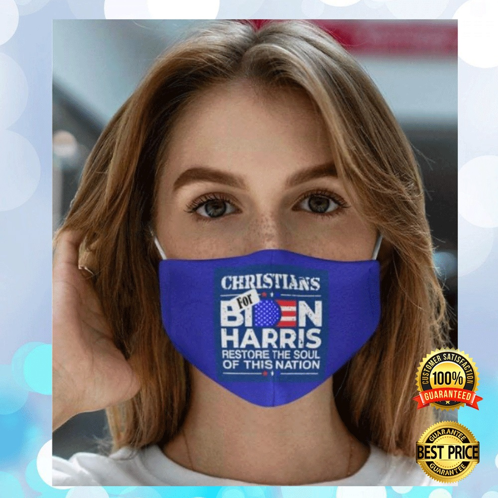 Christians For Biden Harris Restore The Soul Of This Nation Face Mask 4