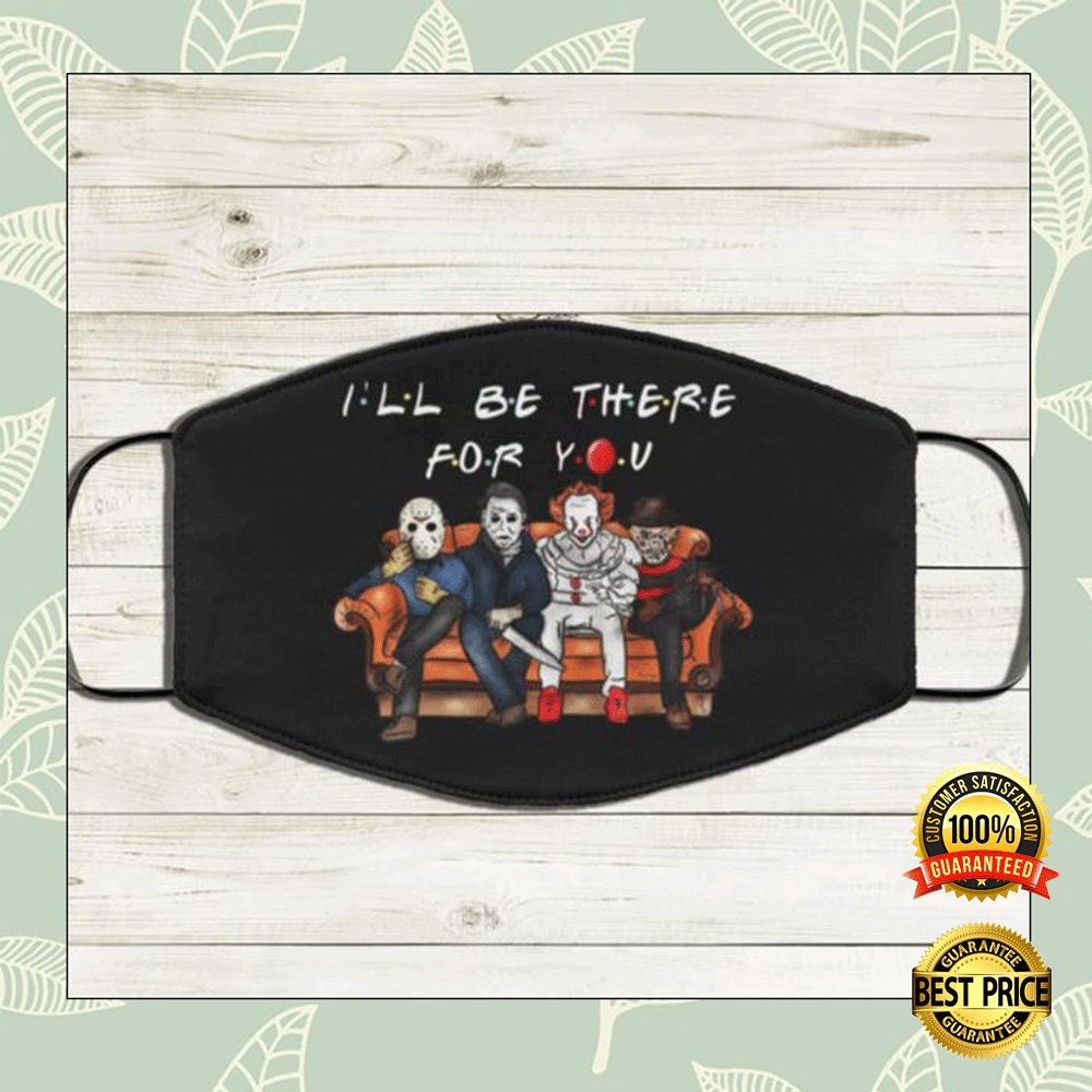 Horror Movie Characters I'll Be There For You Face Mask 4