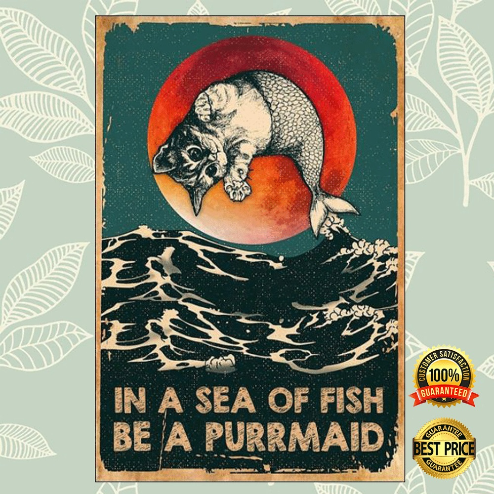 In a sea of fish be a purrmaid poster 4