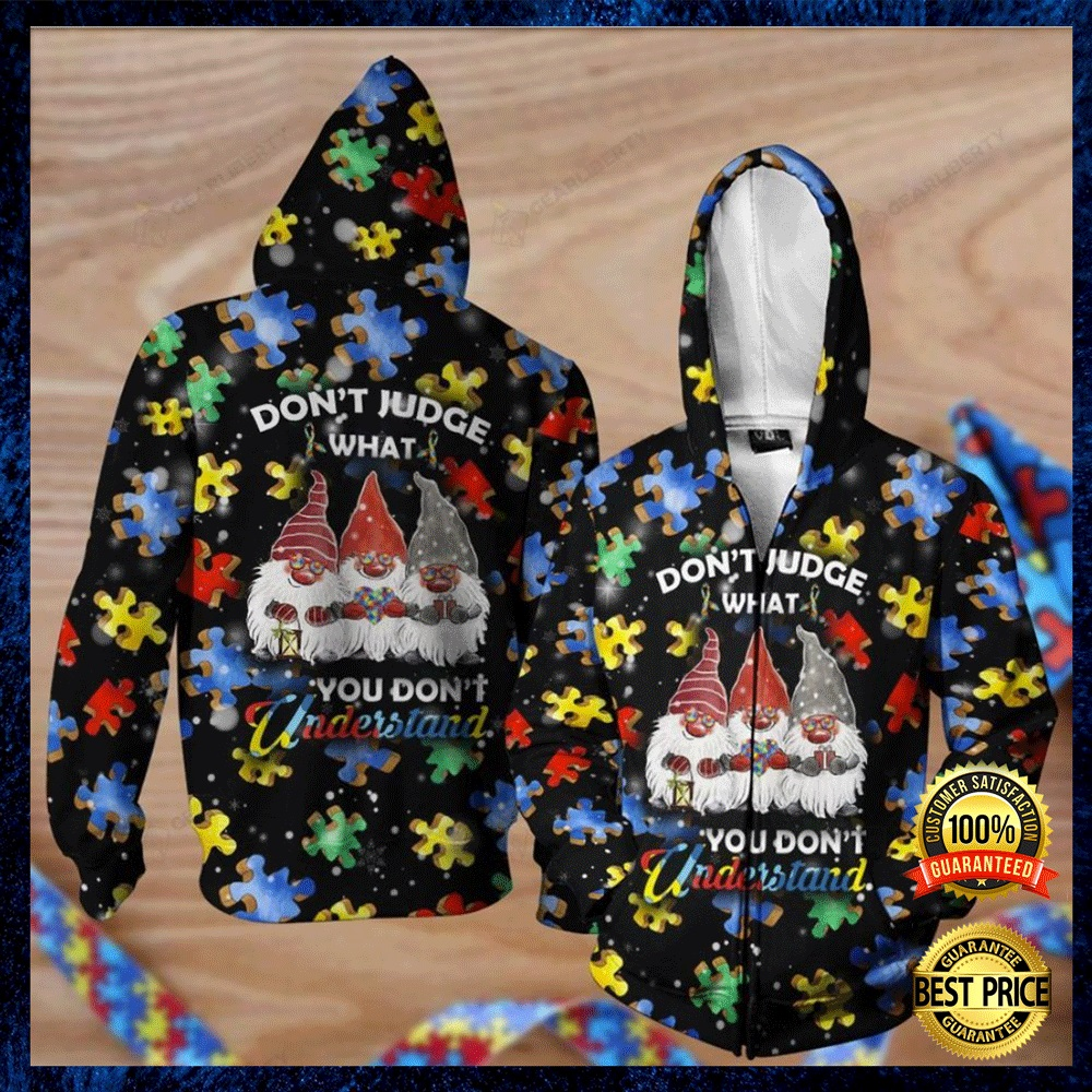 Autism Awareness Gnomes Don't Judge What You Don't Understand All Over Pritned 3d Hoodie 4