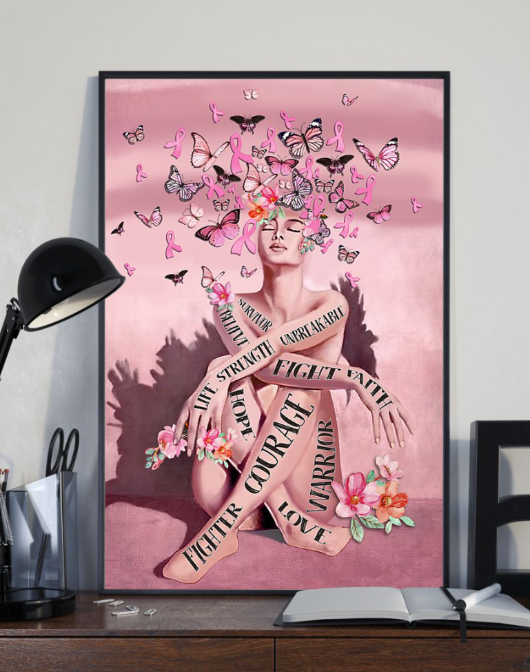 Breast Cancer Fighter Courage Fight Faith Hope Love Poster 4