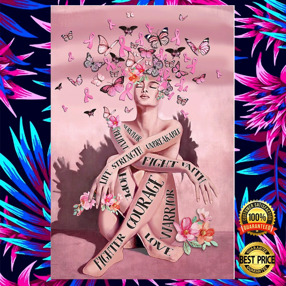 Breast Cancer Fighter Courage Fight Faith Hope Love Poster 5