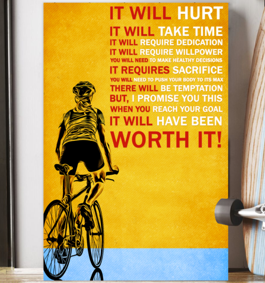 Cycling It Will Hurt It Will Take Time Poster 5