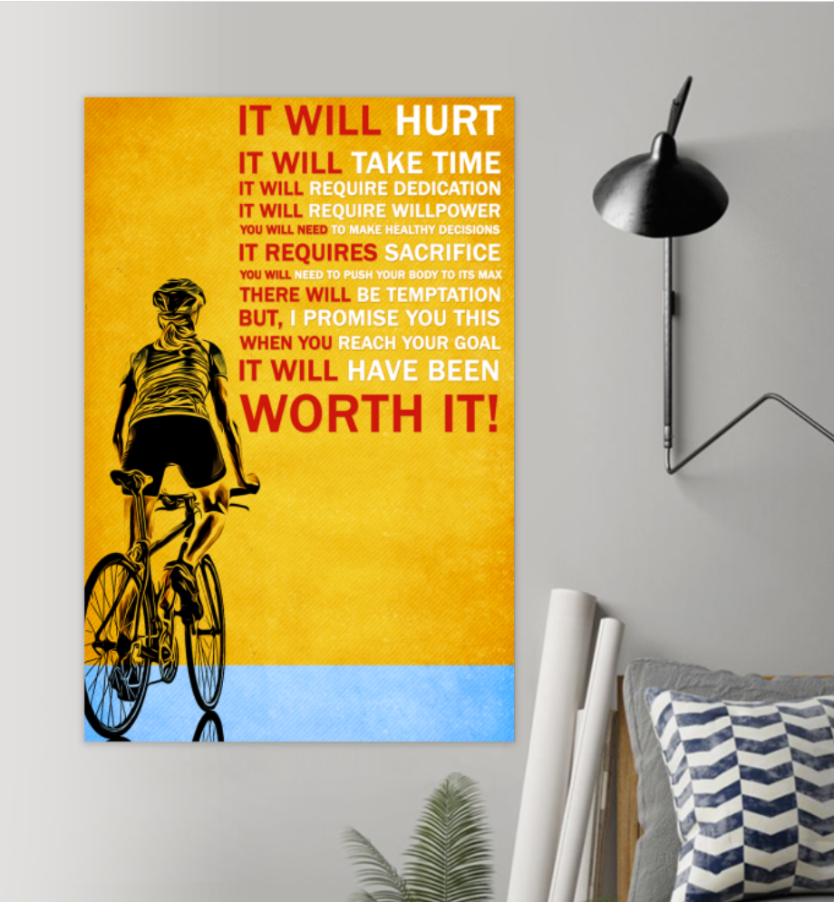 Cycling It Will Hurt It Will Take Time Poster 6