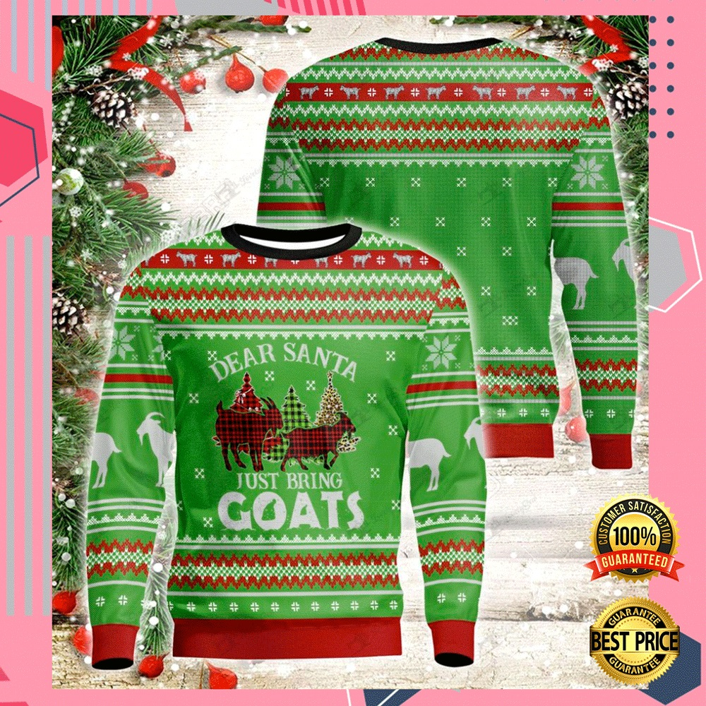 Dear Santa Just Bring Goats 3d Ugly Sweater 4