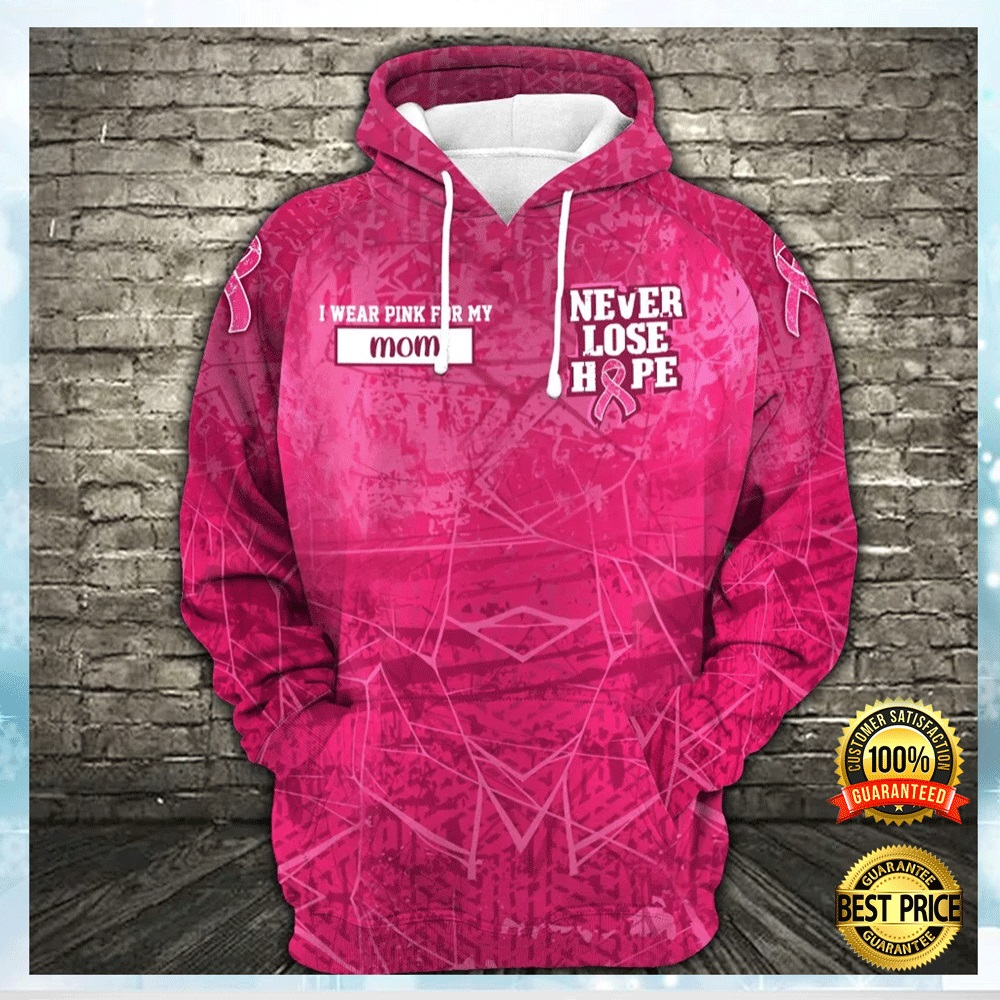 Personalized Breast Cancer Never Lose Hope All Over Printed 3d Hoodie 4