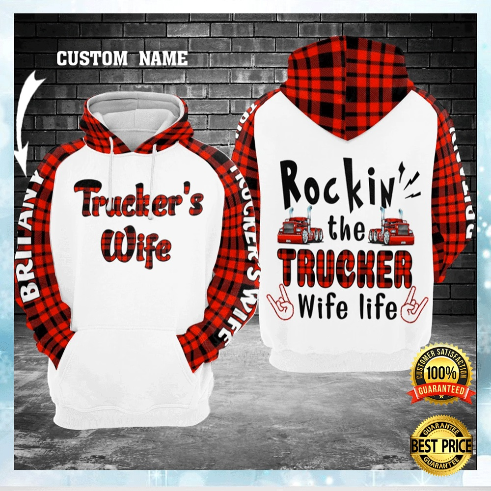 Personalized Rockin' The Trucker Wife Life All Over Printed 3d Hoodie 4