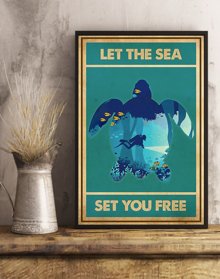 Scuba Diving Let The Sea Set You Free Poster 5