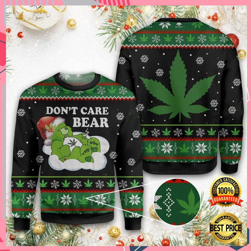 Weed Don't Care Bear Ugly Sweater 4