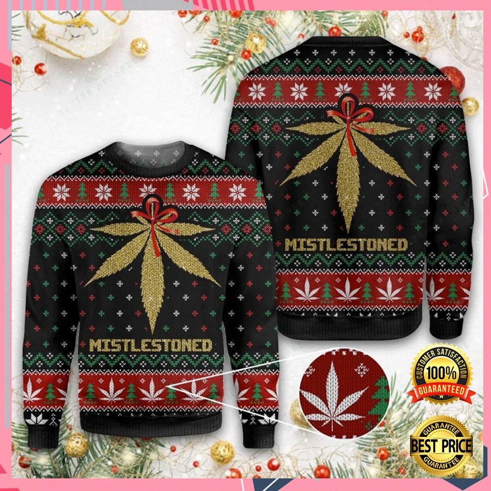 Weed Mistlestoned Ugly Sweater 4