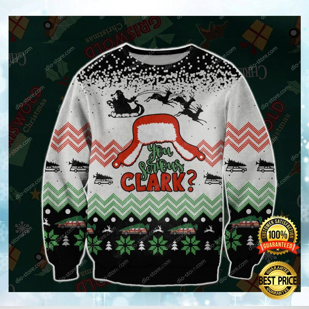 You Serious Clark Ugly Sweater 4