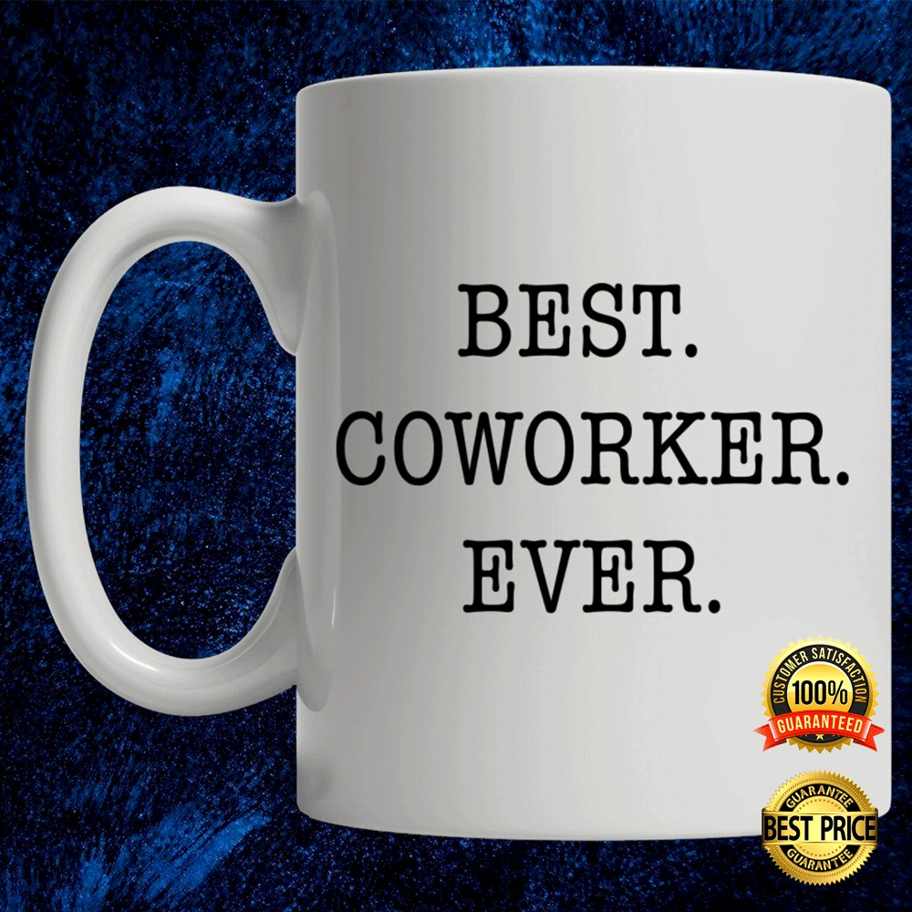 Best Coworker Ever Mug 4