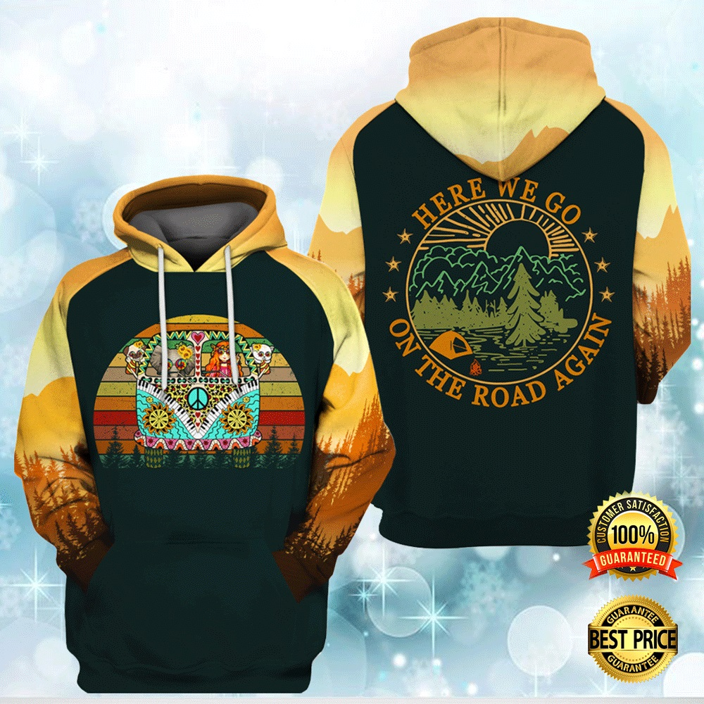 Hippie Here We Go On The Road Again All Over Printed 3d Hoodie 4