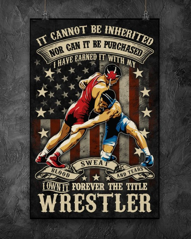 [LIMITED] Poster It cannot be inherited I own forever the title wrestler