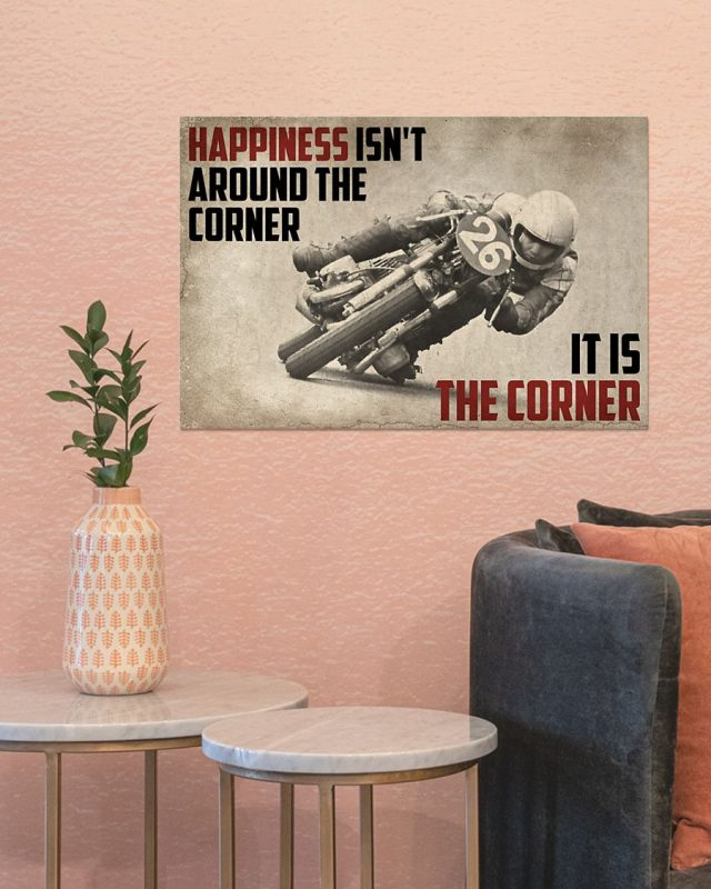 [LIMITED] Poster Motorcycles happiness isnn't around the corner it is the corner