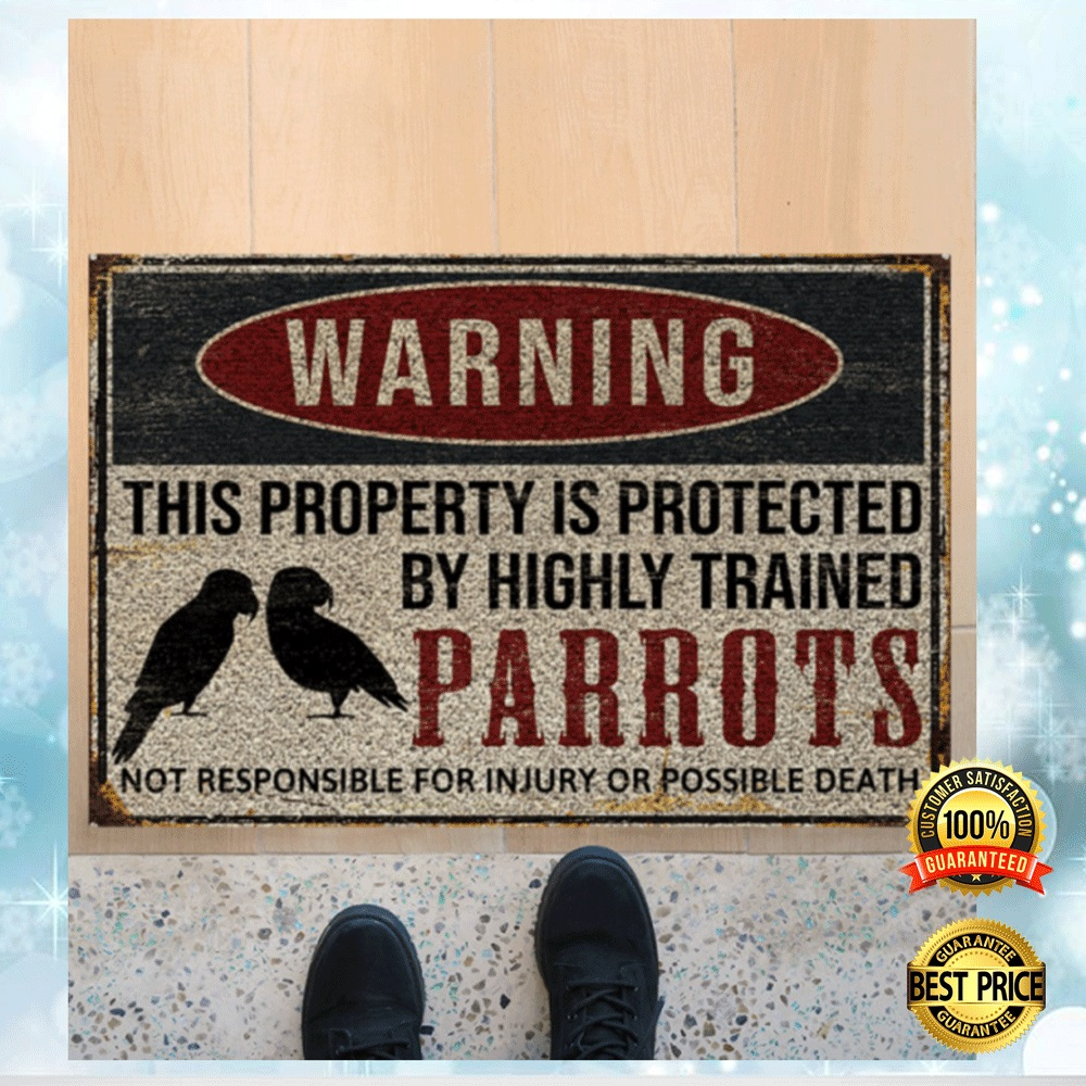 Warning This Property Is Protected By Highly Trained Parrots Doormat 4