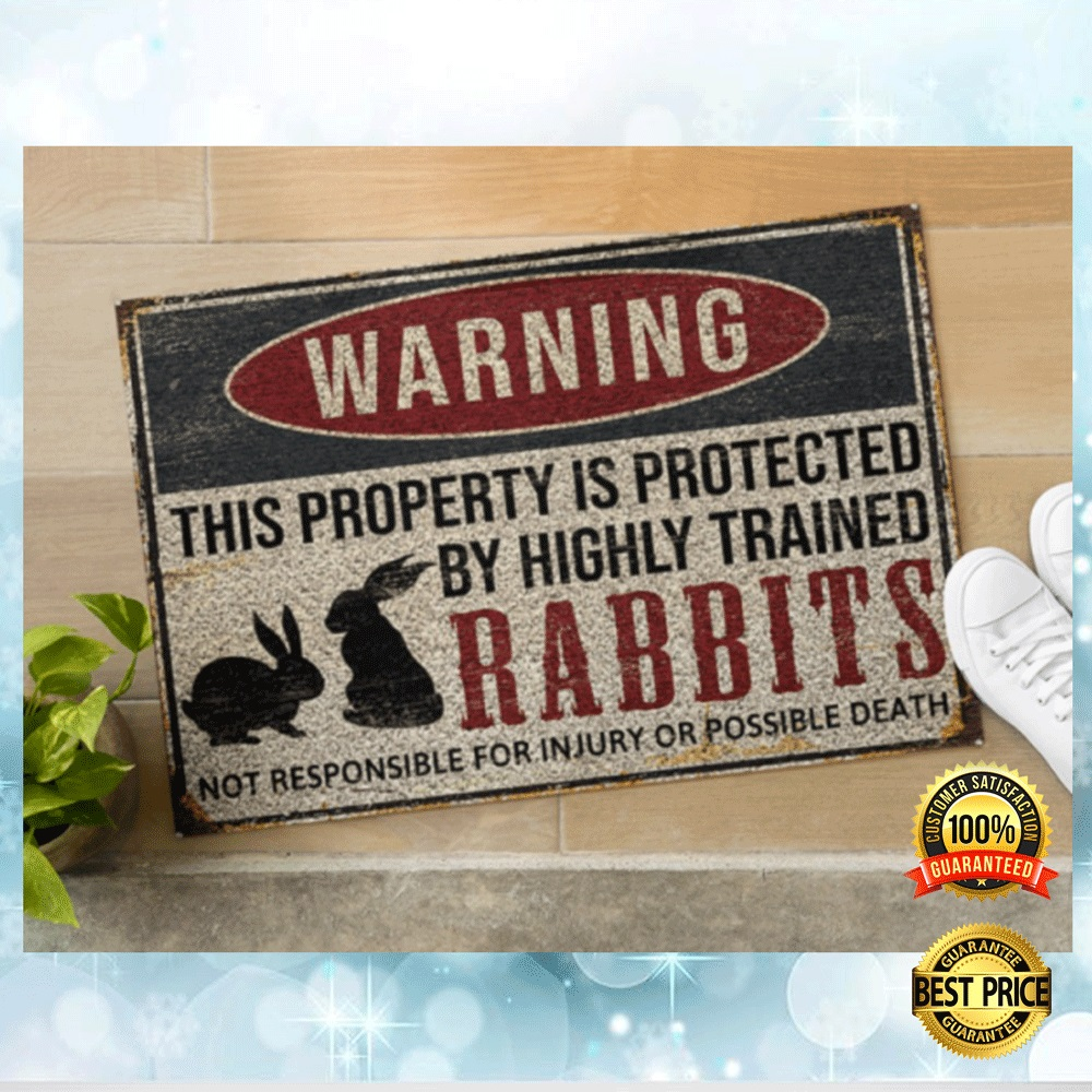 Warning This Property Is Protected By Highly Trained Rabbits Doormat 4