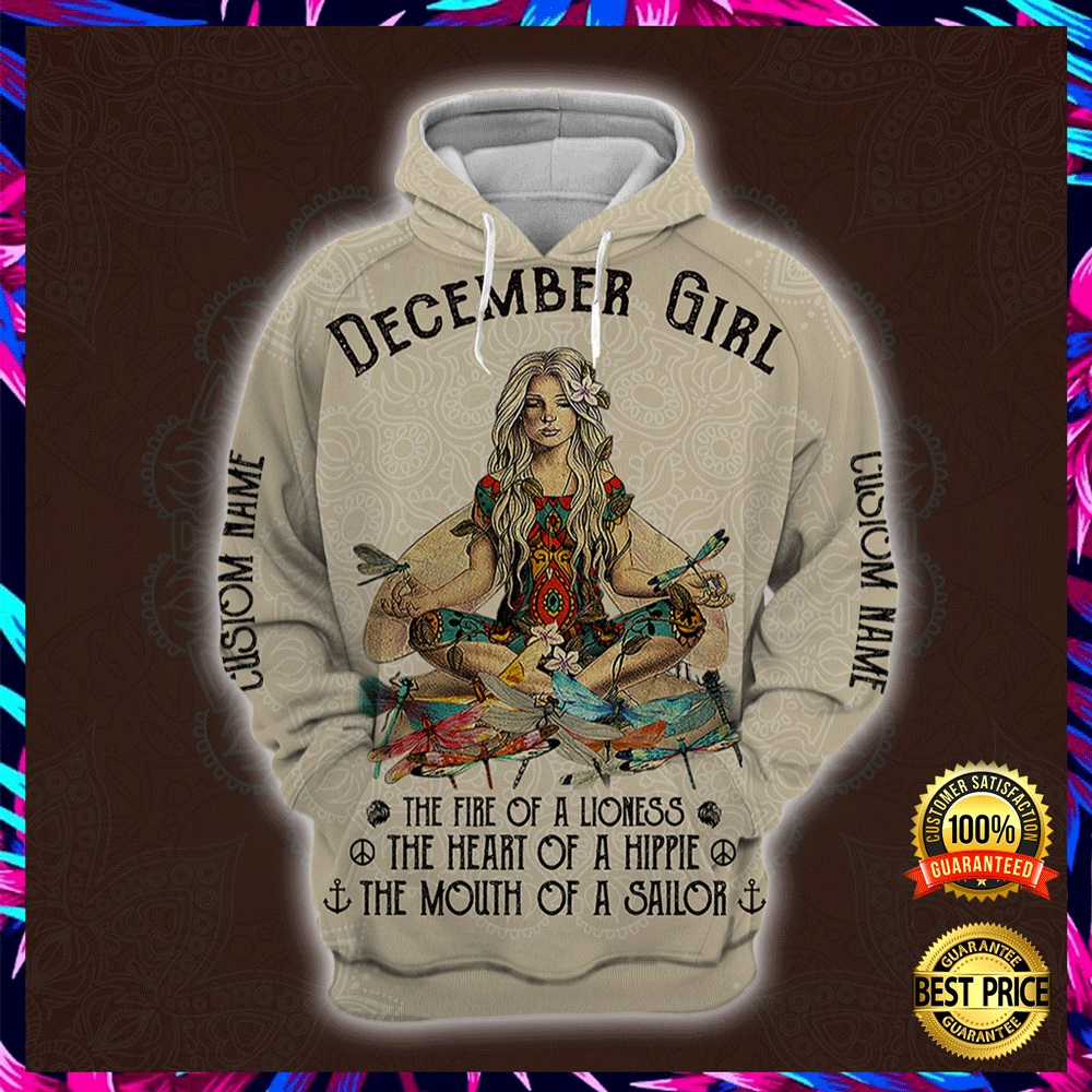 Yoga December Girl He Fire Of A Lioness The Heart Of A Hippie The Mouth Of A Sailor All Over Printed 3d Hoodie 4