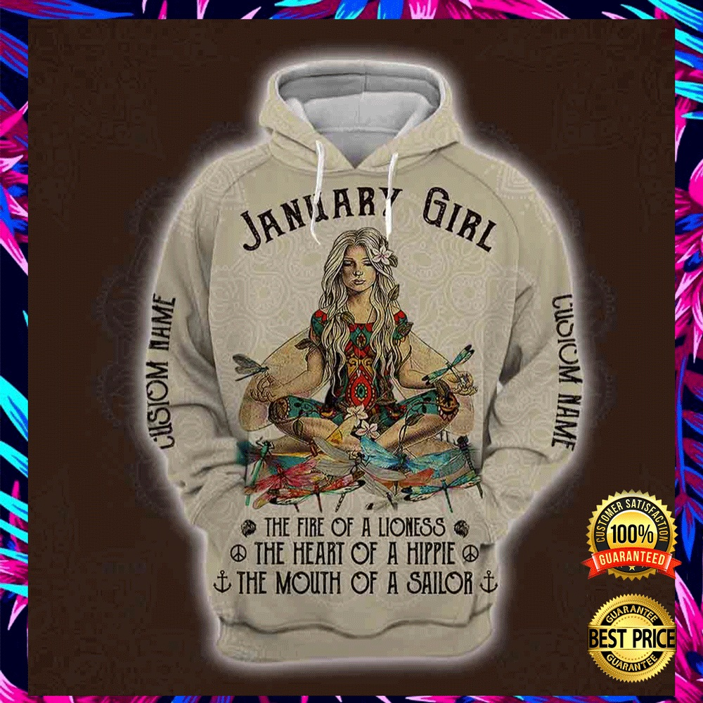 Yoga January Girl He Fire Of A Lioness The Heart Of A Hippie The Mouth Of A Sailor All Over Printed 3d Hoodie 4