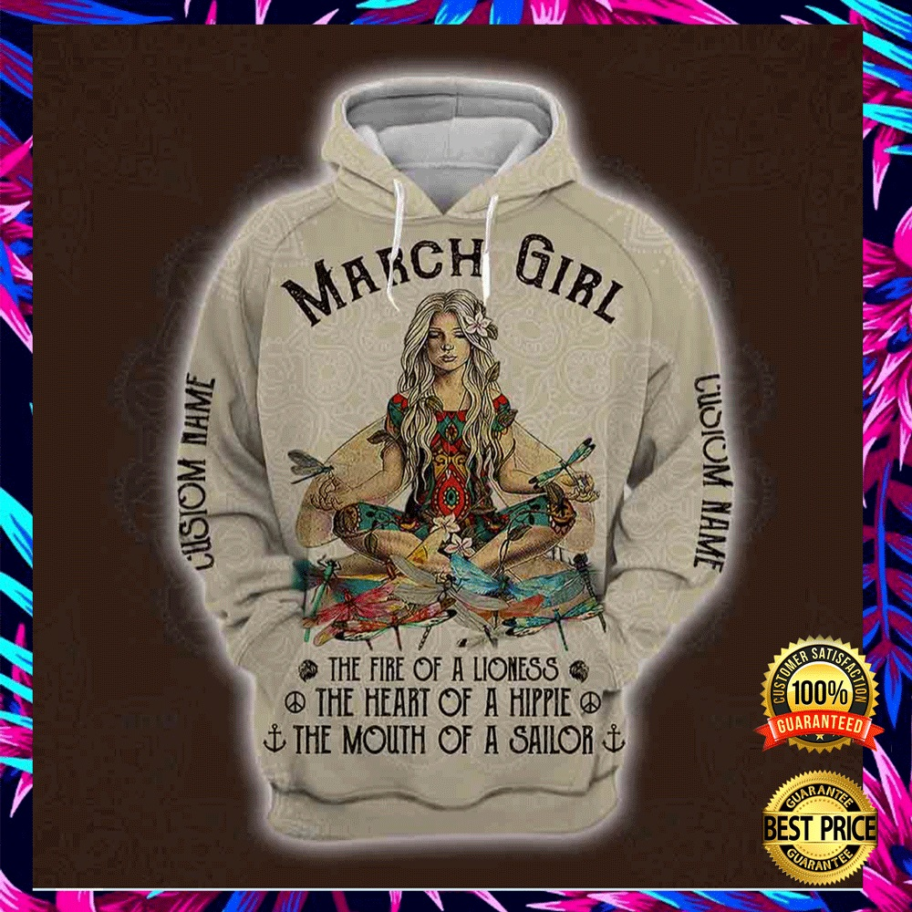 Yoga March Girl He Fire Of A Lioness The Heart Of A Hippie The Mouth Of A Sailor All Over Printed 3d Hoodie 4