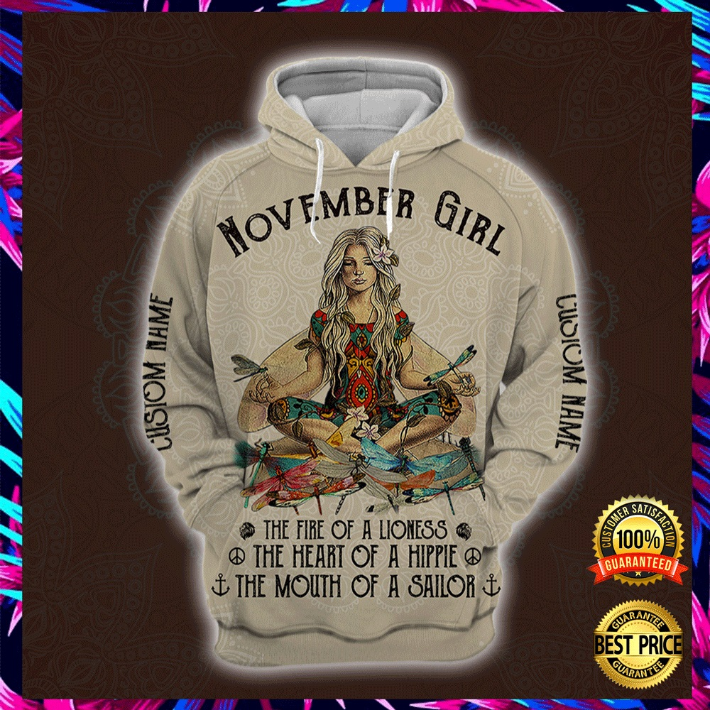 Yoga November Girl He Fire Of A Lioness The Heart Of A Hippie The Mouth Of A Sailor All Over Printed 3d Hoodie 4