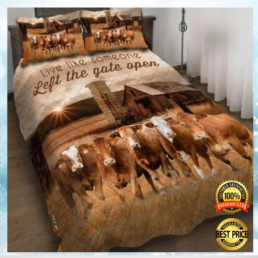 Cattle Live Like Someone Left The Gate Open Bedding Set 4