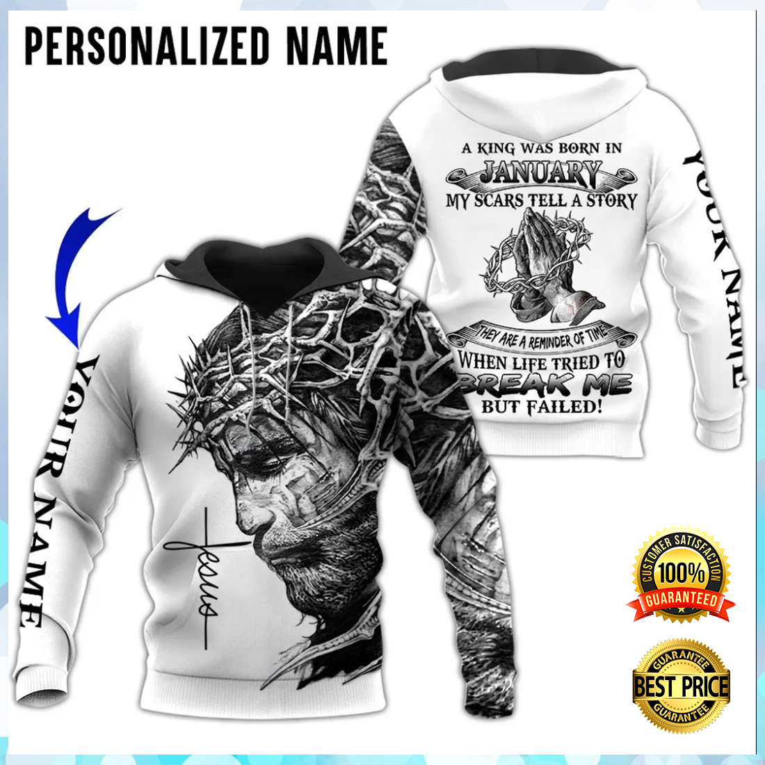 Personalized Jesus A King Was Born In January My Scars Tell A Story All Over Printed 3d Hoodie 4